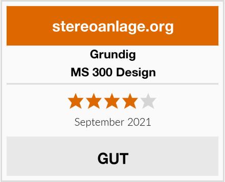 Grundig MS 300 Design Test