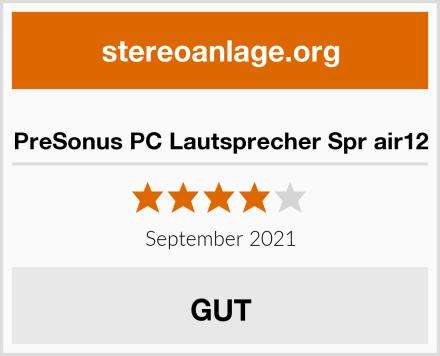 PreSonus PC Lautsprecher Spr air12 Test